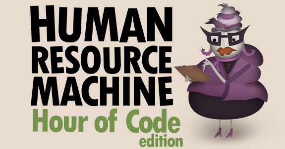 Human Resource Machine Hour of Code Edition