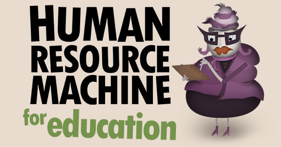 Human Resource Machine for Education