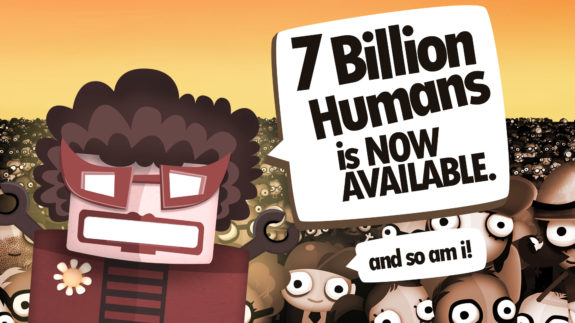 7 Billion Humans is now available
